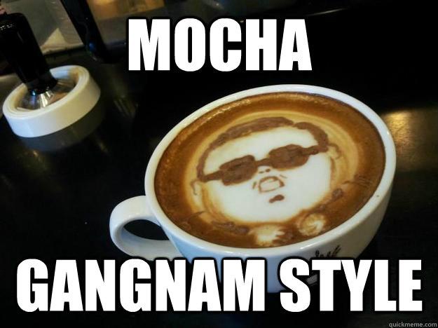 Mocha Gangnam Style
