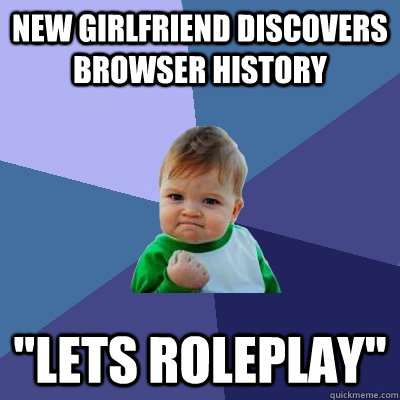 New girlfriend discovers browser history