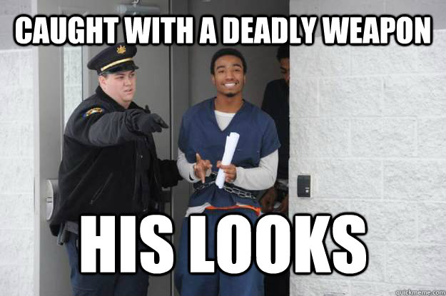 Caught with a deadly weapon His Looks - Caught with a deadly weapon His Looks  Ridiculously Photogenic Prisoner
