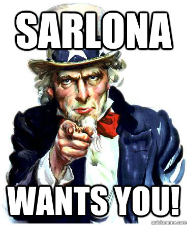 Sarlona wants you!