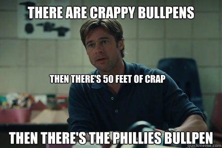 There are crappy Bullpens Then there's the Phillies Bullpen Then there's 50 feet of crap