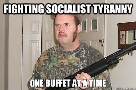 fighting socialist tyranny  one buffet at a time
