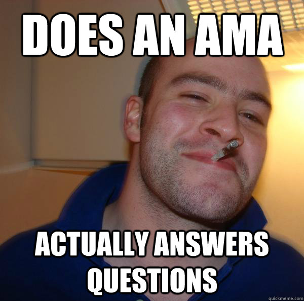DOES AN AMA ACTUALLY ANSWERS QUESTIONS - DOES AN AMA ACTUALLY ANSWERS QUESTIONS  Misc
