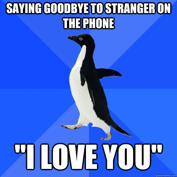 Saying goodbye to stranger on the phone