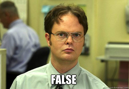 False -  False  Dwight