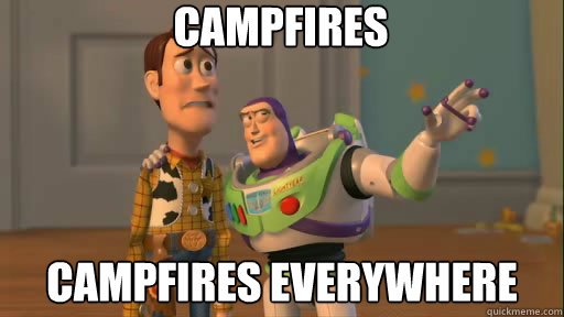 Campfires campfires everywhere - Campfires campfires everywhere  Misc