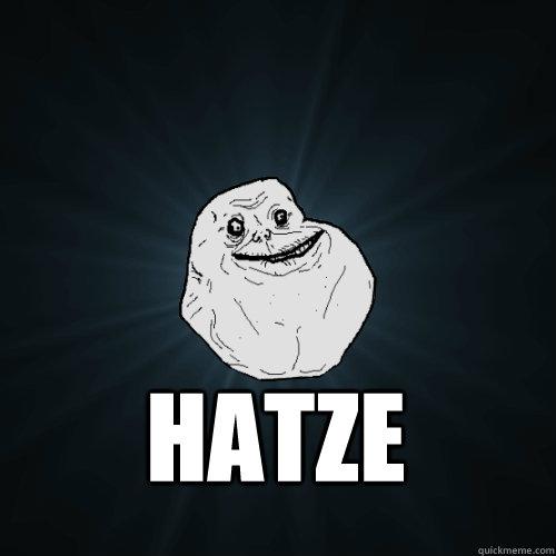 Hatze  Forever Alone