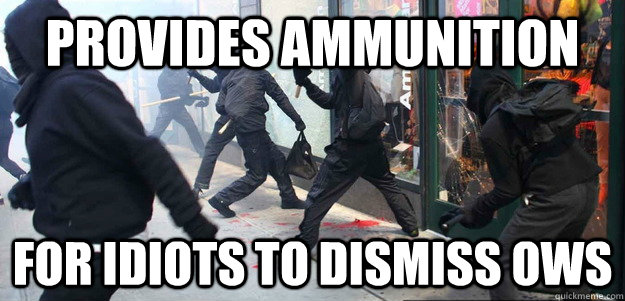 provides ammunition for idiots to dismiss OWS