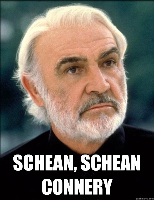 What is my name? Schean, Schean connery