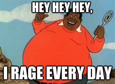 5986d7fc2f4821511e5e0377a14d455b7d23d7c75d4dd7cc82c5af5ec5481ceb fat rager memes quickmeme,Rager Meme