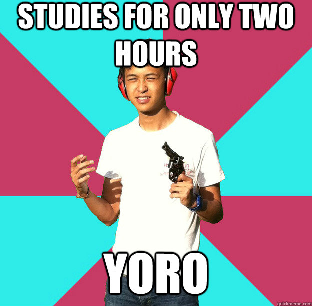 Studies for only two hours yoro - Studies for only two hours yoro  Rebellious Asian