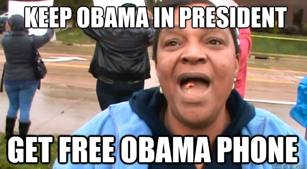 keep obama in president get free obama phone - keep obama in president get free obama phone  obama phone