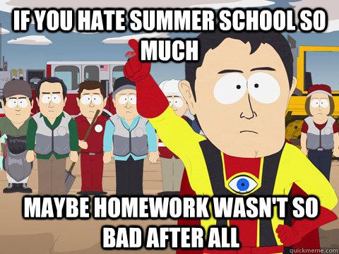 I hate summer homework meme