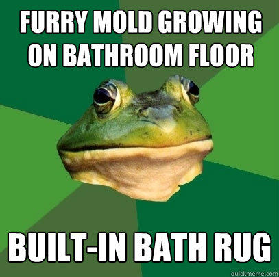 furry mold growing on bathroom floor built-in bath rug - furry mold growing on bathroom floor built-in bath rug  Foul Bachelor Frog