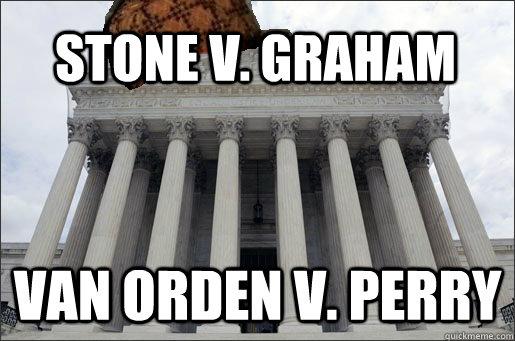 Stone v. Graham Van Orden v. Perry