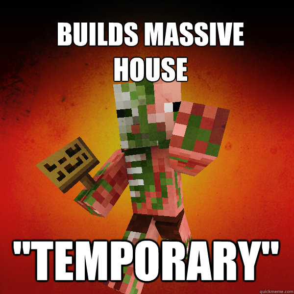 Builds massive  house