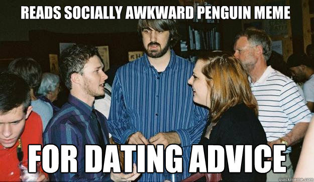 Dating Advice For The Socially Awkward
