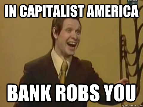 5a999e951ca724d8770216db4b8fd8cd632eac7b3738ef6846c364af2b53582f in capitalist america memes quickmeme