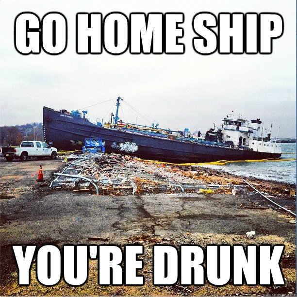 GO HOME SHIP YOU'RE DRUNK - GO HOME SHIP YOU'RE DRUNK  Misc