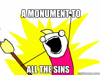 A MONUMENT TO ALL THE SINS - A MONUMENT TO ALL THE SINS  All The Things