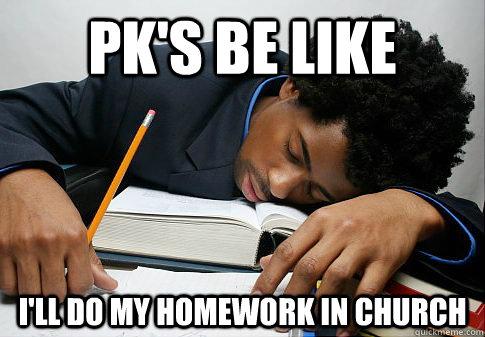 I'll do my homework too!!