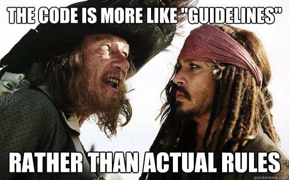 The Code is more like