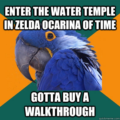 5af759780eaf867c1dbc9bdf2b512198bd1a00a0163733c102314b052c0faa5a enter the water temple in zelda ocarina of time gotta buy a,Water Temple Meme