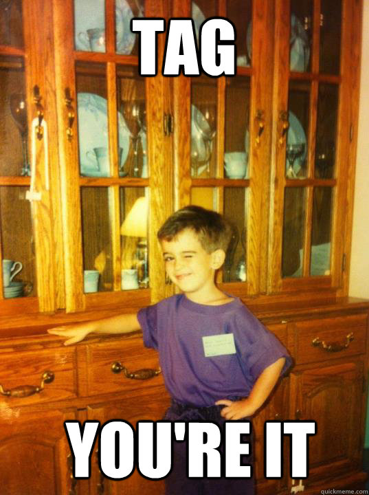 tag  you're it - tag  you're it  Flirty First Grader