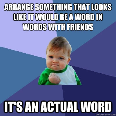 Image result for Words with friends funny meme