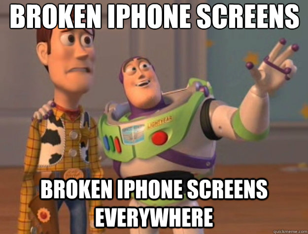 Broken iphone screens Broken iphone screens everywhere - Broken iphone screens Broken iphone screens everywhere  Toy Story