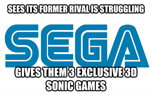 SEES ITS FORMER RIVAL IS STRUGGLING GIVES THEM 3 EXCLUSIVE 3D SONIC GAMES