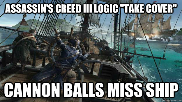 Assassins Creed Iii Logic Memes Quickmeme