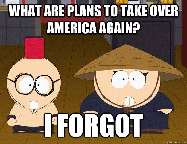 What are plans to take over america again? i forgot - What are plans to take over america again? i forgot  butters and cartman chinese