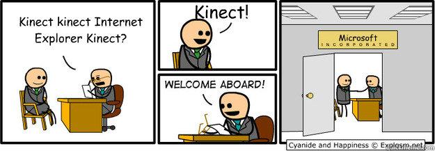 Kinect kinect Internet Explorer Kinect? Kinect! Microsoft