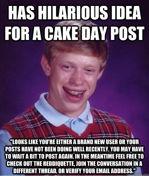 Has hilarious idea for a Cake Day post