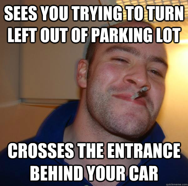 Sees You Trying to turn Left out of Parking lot Crosses the entrance behind your car - Sees You Trying to turn Left out of Parking lot Crosses the entrance behind your car  Misc