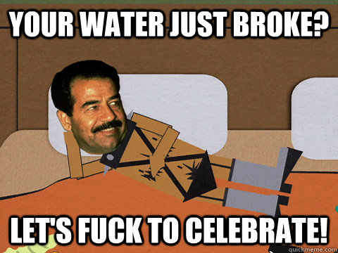 Your water just broke? Let's fuck to celebrate!