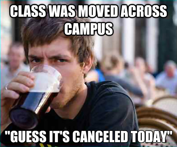 Class was moved across campus