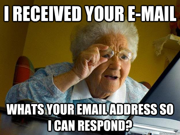 I received your e-mail Whats your email address so I can respond?