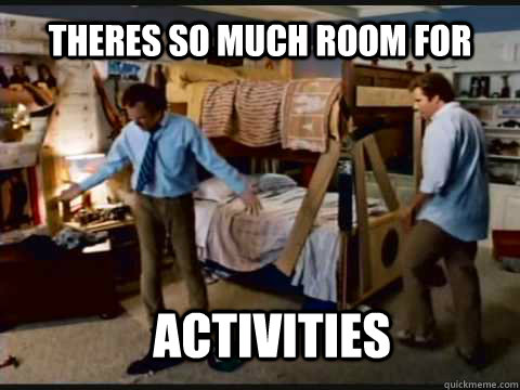 Theres so much room for  Activities - Theres so much room for  Activities  Step Brothers Bunk Beds