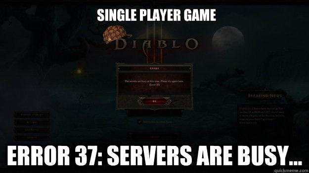 Single Player Game Error 37: Servers are busy...