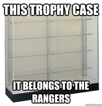 this trophy case it belongs to the rangers