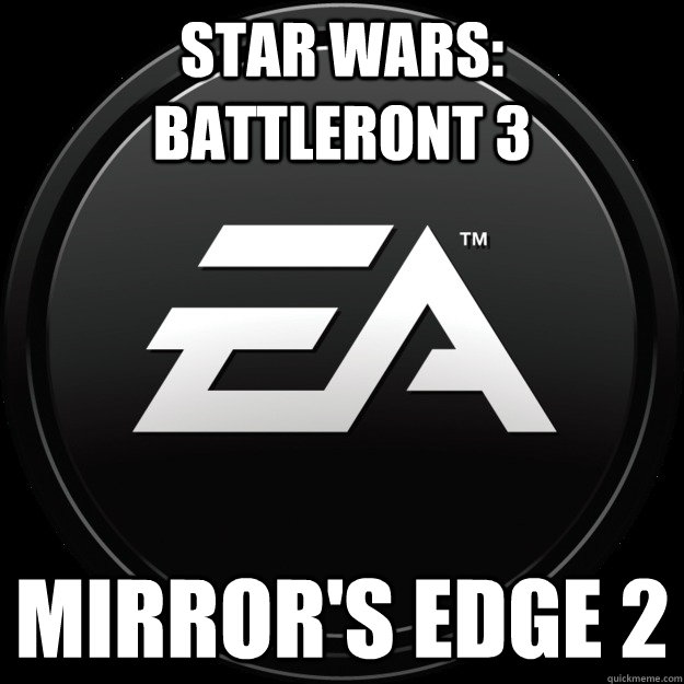 Star Wars: Battleront 3 Mirror's Edge 2