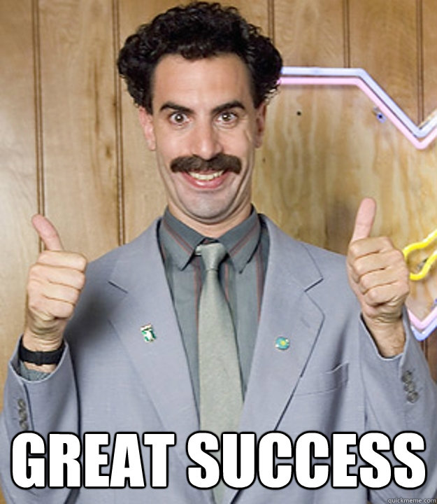 Great Success -  Great Success  Very Nice Borat