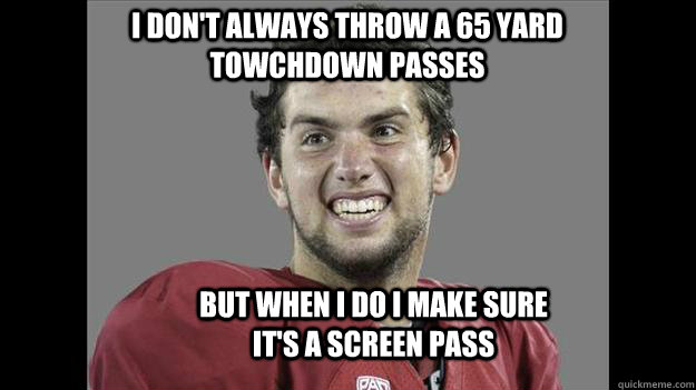 5c9c6e6aa057616acfdf8c59180e11999aa8cd4cbf7782c64b45d8498762a621 face of the francise andrew luck is ugly quickmeme