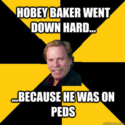 Hobey Baker went down hard... ...because he was on PEDs - Hobey Baker went down hard... ...because he was on PEDs  John Steigerwald