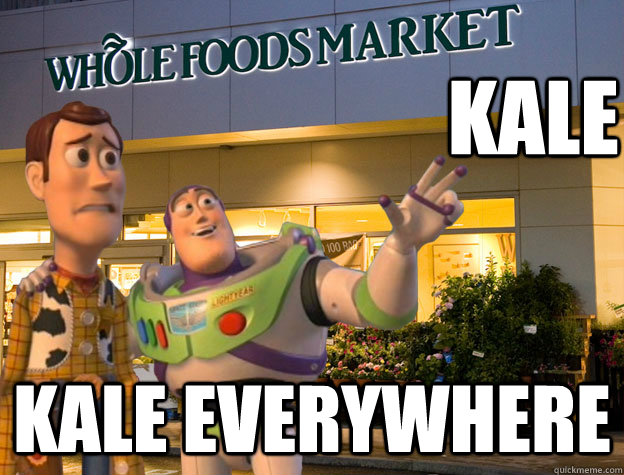 Kale Kale everywhere  Buzz and Woody go to Whole Foods
