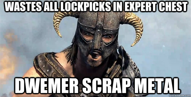Wastes all lockpicks in expert chest Dwemer scrap metal