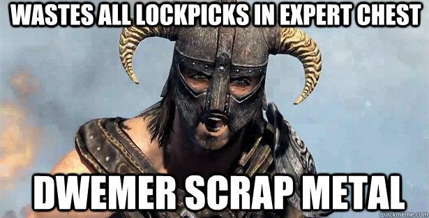 Wastes all lockpicks in expert chest Dwemer scrap metal
