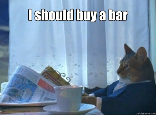 I should buy a bar  - I should buy a bar   Misc